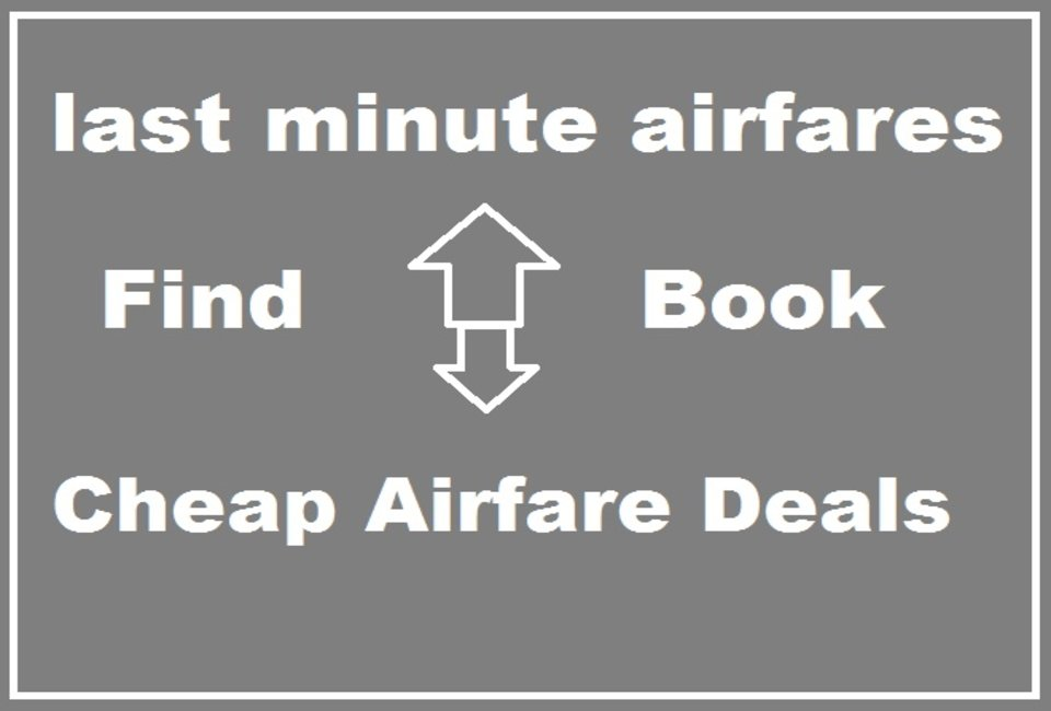 How To Find Last Minute Airfare